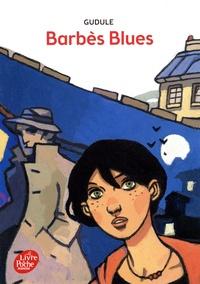 Gudule - Barbès blues.