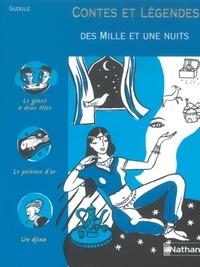 Gudule - Contes et Légendes des Mille et Une Nuits.