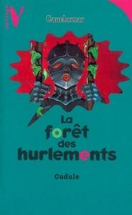 Gudule - La Forêt des Hurlements.