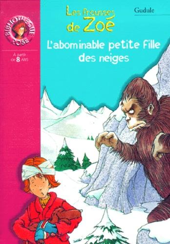 Les Frousses De Zoe L Abominable Petite Fille Des Neiges Poche