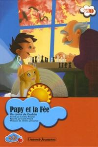 Gudule - Papy et la Fée - Un conte de Gudule. 1 CD audio