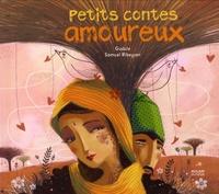 Gudule et Samuel Ribeyron - Petits contes amoureux.
