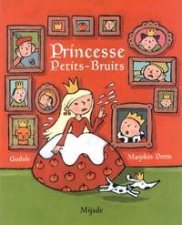Gudule et Marjolein Pottie - Princesse Petits-Bruits.