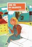 Gudule et Manon Debaye - Une fée en salopette.