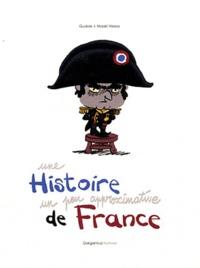Une histoire un peu approximative de France -  Gudule | Showmesound.org