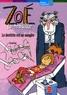 Gudule - Zoé la trouille  : Le dentiste est un vampire.