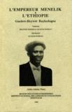 Guebrè-Heywèt Baykedagne - L'Empereur Ménélik et l'Éthiopie | አጤ ምኒልክና ኢትዮጵያ.
