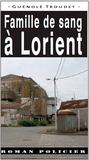 Guénolé Troudet - Famille de sang à Lorient.
