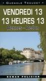 Guénolé Troudet - Vendredi 13 13 heures 13 - Rennes - Redon.