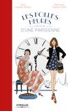 Guénolée Milleret - Les folles heures de la vie d'une Parisienne.