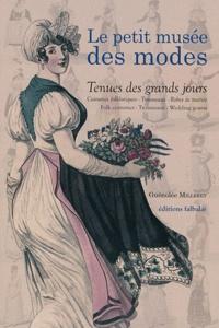Tenues des grands jours - Costumes folkloriques, trousseaux, robes de mariée.pdf