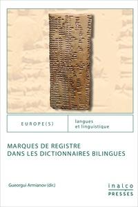 Gueorgui Armianov - Marques de registre dans les dictionnaires bilingues.