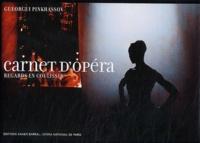 Gueorgui Pinkhassov et Hugues-R Gall - Carnet d'opéra - Regards en coulisses.
