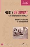 """Gueorgui Swistounoff - Pilote de combat - """"""""Au service de la France"""""""" - Mémoires et souvenirs de Gérard Germain."""