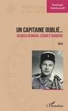 Gueorgui Swistounoff - Un capitaine oublié... - Jacques Germain, Légion étrangère.