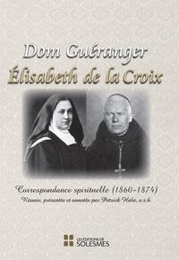 Gueranger Dom - Dom Gueranger - Elisabeth de la Croix.