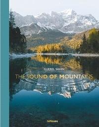 Guerel Sahin - The Sound of Mountains.