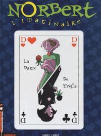 Guéret et  Vadot - Norbert l'imaginaire Tome 3 : La dame de trèfle.