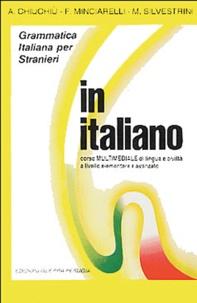 Angelo Chiuchiu et Fausto Minciarelli - In italiano - Cassette audio Corso Multimediale di lingua e civilta a livello elementare e avanzato.
