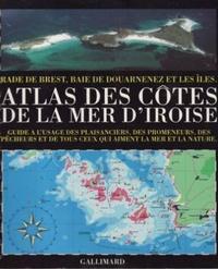 Guéry Jean-louis - Atlas des côtes de la mer d'Iroise - Rade de Brest, baie de Douarnenez et les îles.