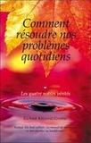 Guéshé Kelsang Gyatso - Comment résoudre nos problèmes quotidiens - Les quatre nobles vérités.