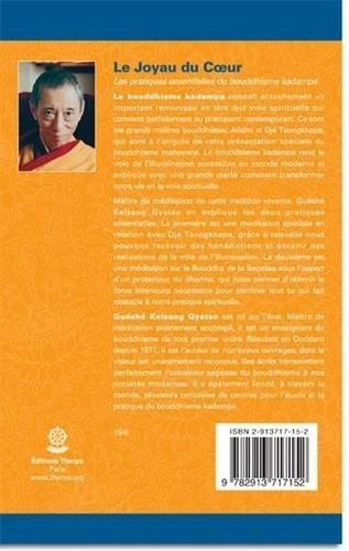 Le Joyau du Coeur. Les pratiques essentielles du Bouddhisme Kadampa