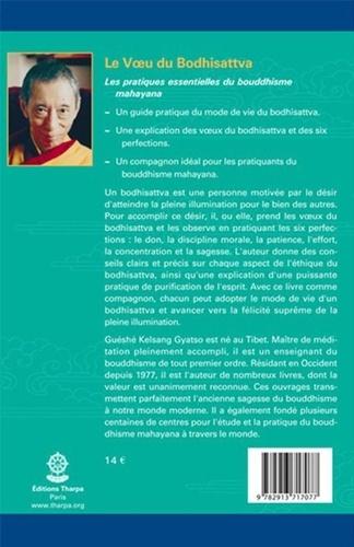 Le voeu du Bodhisattva. Manuel pratique qui explique comment aider les autres