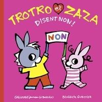 Guettier Bénédicte - Trotro et Zaza disent non.