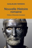 Guglielmo Ferrero - Nouvelle histoire romaine.