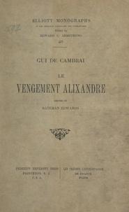 Gui de Cambrai et Bateman Edwards - Le vengement Alixandre.