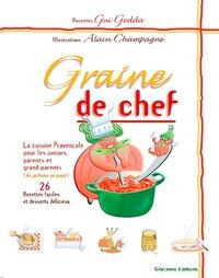 Graine de chef - Gui Gedda | Showmesound.org
