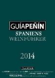 Guía Peñin 2014 - Spaniens Weinführer.