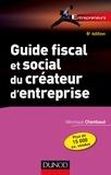 Guide fiscal et social du créateur d'entreprise - 8e éd..