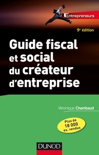 Guide fiscal et social du créateur d'entreprise - 9e éd..