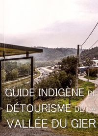 Guide indigène vallée du Gier - Guide indigène de détourisme de la Vallée du Gier.
