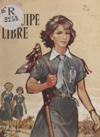 Guides de France et Pierre Joubert - L'équipe libre.