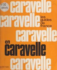 Guides de France et  Belzeaux-Rapho - Les guides de France en caravelle.