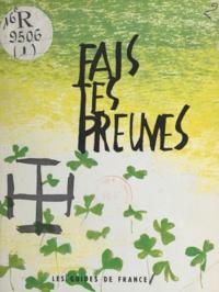 Guides de France et Jacques Pecnard - Les Guides de France : fais tes preuves.