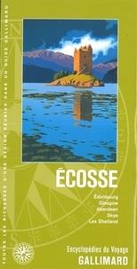 Guides Gallimard - Ecosse - Edimbourg, Glasgow, Aberdeen, Skye, Les Shetland.