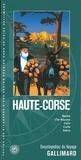 Guides Gallimard - Haute-Corse - Bastia, L'Ile-Rousse, Calvi, Corte, Aléria.
