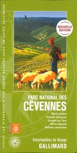 Guides Gallimard - Parc national des Cévennes - Mont Lozère, Grands Causses, Gorges du Tarn, mont Aigoual, Vallées cévenoles.