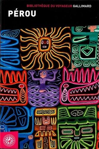 Guides Gallimard - Pérou.
