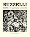 Guido Buzzelli - Oeuvres I - Le labyrinthe, Zelil Zelub, Annalisa et le diable, l'interview.