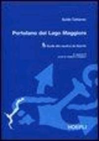 Guido Cattaneo - Portolano del Lago Maggiore. Guida alla nautica da diporto.