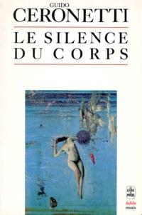Guido Ceronetti - Le Silence du corps.
