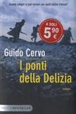 Guido Cervo - I ponti della Delizia.