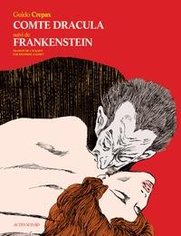 Guido Crepax - Comte Dracula suivi de Frankenstein.