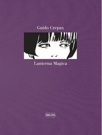 Guido Crepax - Guido Crepax - Lanterna magica. Dolls.