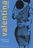 Guido Crepax - Valentina Tome 1 : Biographie d'un personnage.