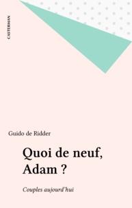 Guido de Ridder - Quoi de neuf, Adam ? - Couples aujourd'hui.